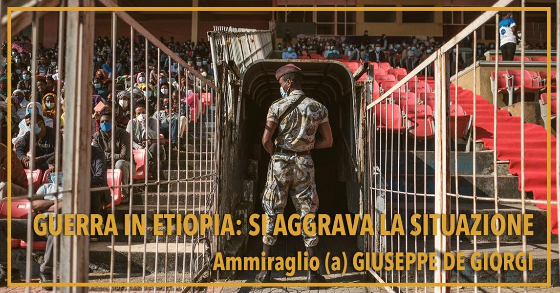 Ammiraglio Giuseppe De Giorgi - Guerra in Etiopia: si aggrava la situazione