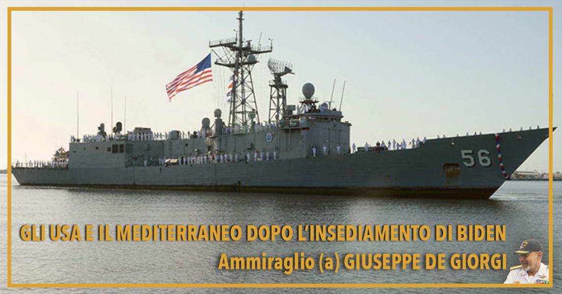 Ammiraglio Giuseppe De Giorgi - Gli USA e il Mediterraneo dopo l���Insediamento di Biden